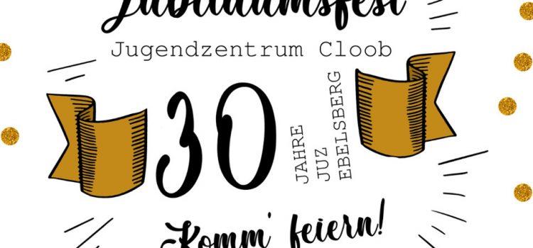 30 Jahre JUZ Cloob – Jubiläumsfest