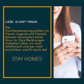 Wir sind für euch da! Telefonisch und per mail!!! STAY HOME!