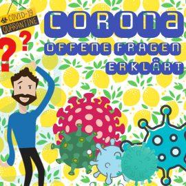 #Youtube | Corona – Offene Fragen erklärt!