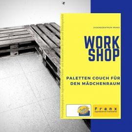DIY Workshop | Palettencouch für den Mädchenraum | Galerie
