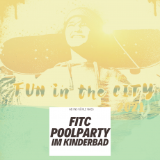 Fun in the City | Poolparty im Kinderbad