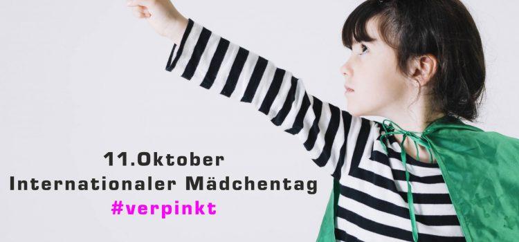 Internationaler Mädchentag 11.Oktober !